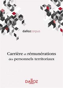Carrières et rémunérations des personnels territoriaux