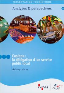 Casinos : la délégation d'un service public local