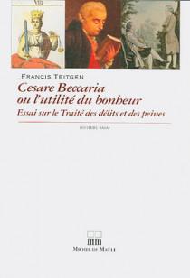 Cesare Beccaria ou l'utilité du bonheur