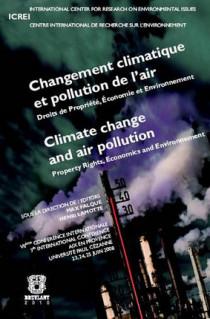 Changement climatique et pollution de l'air - Droits de propriété, économie et environnement