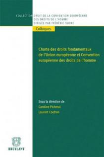 Charte des droits fondamentaux de l'Union européenne et Convention européenne des droits de l'Homme
