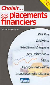 Choisir... ses placements financiers