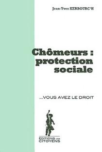 Chômeurs : protection sociale