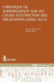 Chronique de jurisprudence sur les causes d'extinction des obligations (2000 - 2013)