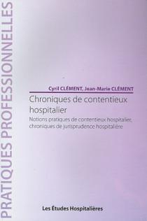 Chroniques de contentieux hospitalier