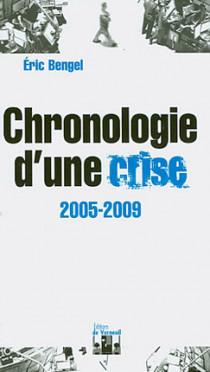Chronologie d'une crise 2005-2009