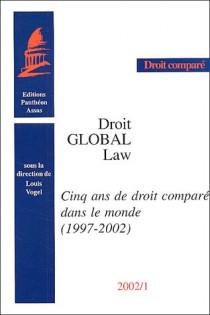 Cinq ans de droit comparé dans le monde (1997-2002)