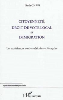 Citoyenneté, droit de vote local et immigration