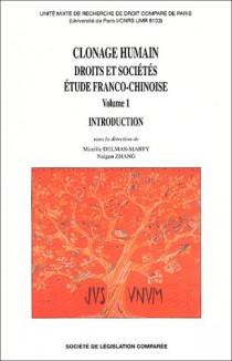Clonage humain - Droits et sociétés : étude franco-chinoise