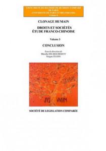 Clonage humain. Droits et sociétés.Vol 3 Conclusion
