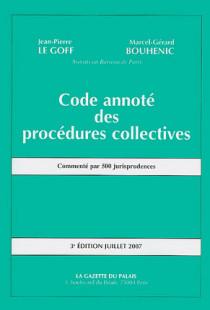 Code annoté des procédures collectives - Edition juillet 2007