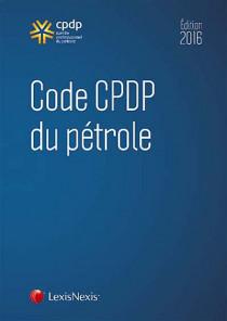 Code CPDP du pétrole - Edition 2016