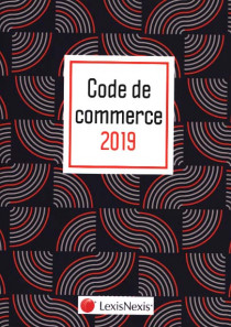 "Code de commerce - Edition 2019 (jaquette amovible ""wax"")"