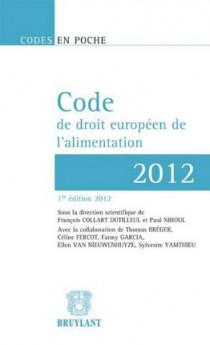 Code de droit européen de l'alimentation - 2012