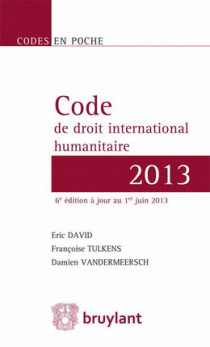 Code de droit international humanitaire 2013