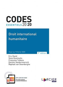 Codes essentiels 2020 - Droit international humanitaire