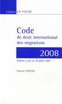 Code de droit internationnal des migrations 2008
