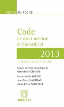 Code de droit médical et biomédical - 2013