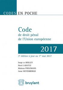 Code de droit pénal de l'Union européenne 2017