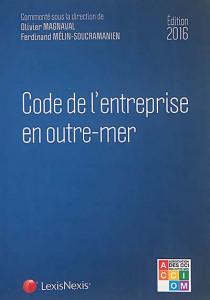 Code de l'entreprise en outre-mer - Edition 2016