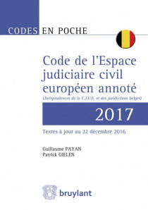 Code de l'Espace judiciaire civil européen annoté 2017