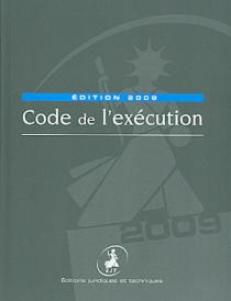 Code de l'exécution - Edition 2009