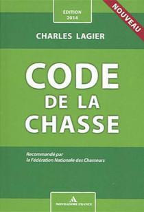 Code de la chasse - Edition 2014
