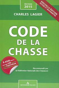 Code de la chasse - Edition 2015