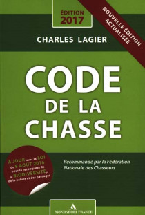 Code de la chasse - Edition 2017