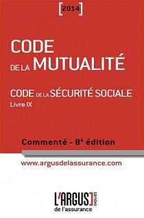 Code de la mutualité commenté 2014