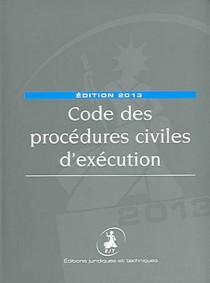 Code des procédures civiles d'exécution - Edition 2013