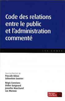 Code des relations entre le public et l'administration commenté