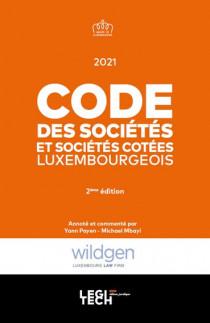 Code des sociétés et sociétés cotées luxembourgeois 2021