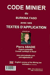 Code minier du Burkina Faso avec ses textes d'application/Mining law in Burkina Faso