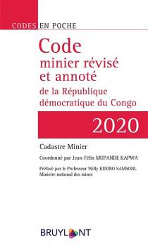 Code minier révisé et annoté de la République démocratique du Congo 2020