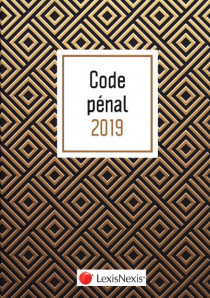 "Code pénal - Edition 2019 (jaquette amovible ""gold"")"