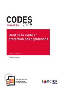 Codes annotés - Droit de la santé et protection des populations 2019
