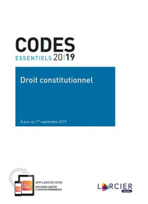 Codes essentiels 2019 - Droit constitutionnel