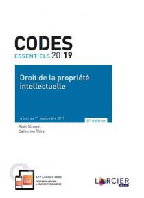 Codes essentiels 2019 - Droit de la propriété intellectuelle