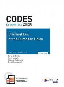 Codes essentiels 2020 - Criminal Law of the European Union 2020