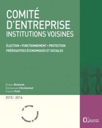 Comité d'entreprise, institutions voisines 2015-2016