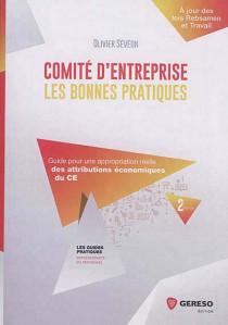 Comité d'entreprise : les bonnes pratiques