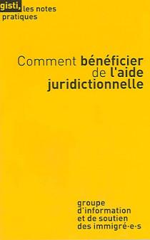 Comment bénéficier de l'aide juridictionnelle