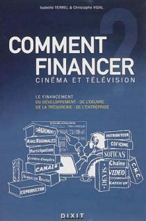 Comment financer cinéma et télévision