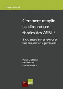 Comment remplir les déclarations fiscales des ASBL ?