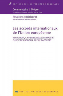 Commentaire J. Mégret : les accords internationaux de l'Union européenne