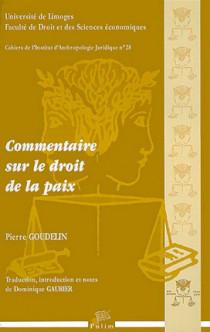 Commentaire sur le droit de la paix (1 livre + 1 CD-Rom)