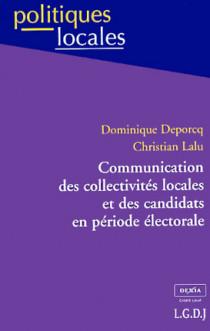 Communication des collectivités locales et des candidats en période électorale
