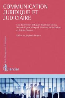 Communication juridique et judiciaire de l'entreprise
