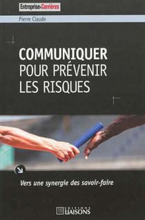 Communiquer pour prévenir les risques